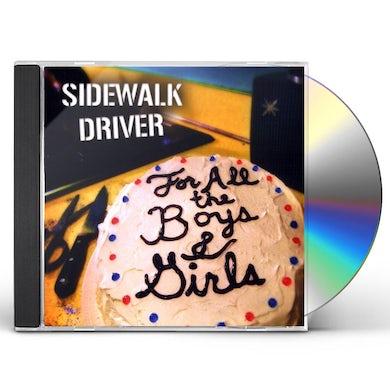 Sidewalk Driver FOR ALL THE BOYS & GIRLS CD