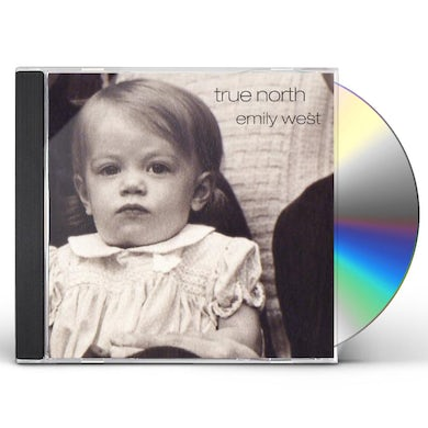 Emily West TRUE NORTH CD
