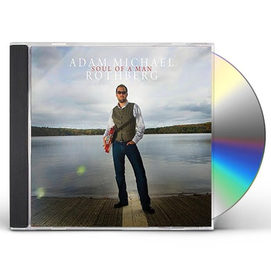 Adam Michael Rothberg SOUL OF A MAN CD