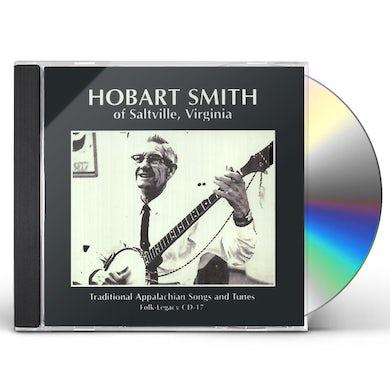 Hobart Smith TRADITIONAL APPALACHIAN SONGS & TUNES CD