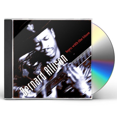 Bernard Allison BORN WITH THE BLUES CD