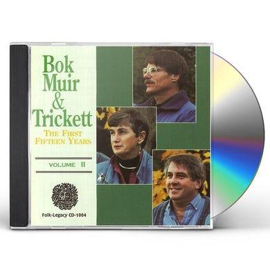 Gordon Bok / Ann Mayo Muir / Ed Trickett FIRST FIFTEEN YEARS 2 CD
