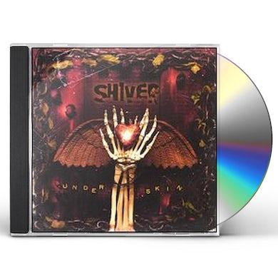 Shiver UNDER SKIN CD