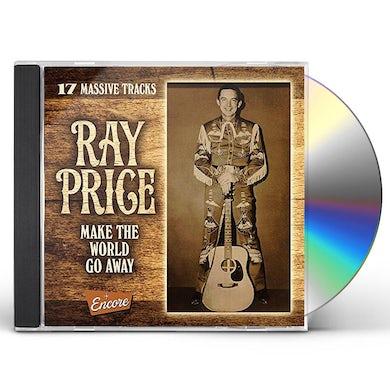 Ray Price MAKE THE WORLD GO AWAY CD