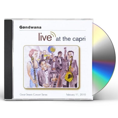 Gondwana LIVE AT THE CAPRI CD