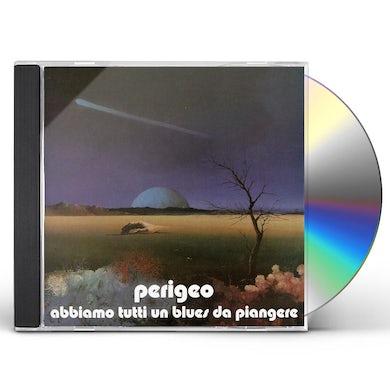 PERIGEO ABBIAMO TUTTI UN BLUES DA PI CD