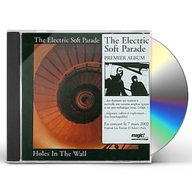 Electric Soft Parade HOLES IN THE WALL CD