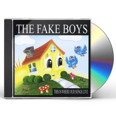 FAKE BOYS THIS IS WHERE OUR SONGS LIVE CD