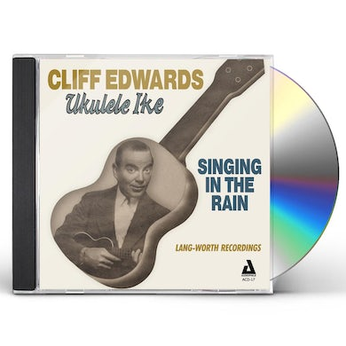Cliff Edwards SINGING IN THE RAIN CD