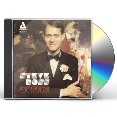 Steve Ross MOST OF EV'RY DAY CD