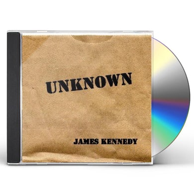 James Kennedy UNKNOWN CD