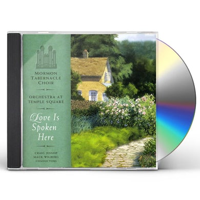 Mormon Tabernacle Choir LOVE IS SPOKEN HERE CD