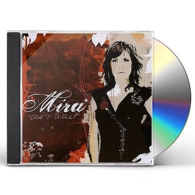 Mira CANT WAIT CD