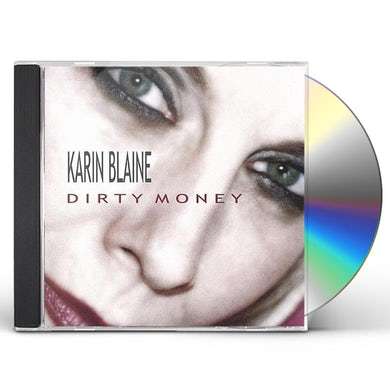 Karin Blaine DIRTY MONEY CD