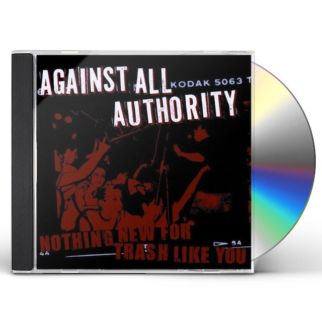Against All Authority NOTHING NEW FOR TRASH LIKE YOU CD
