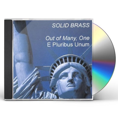SOLID BRASS OUT OF MANY ONE CD