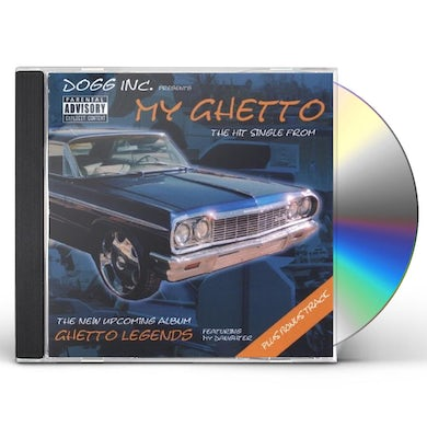 dogg MY GHETTO CD