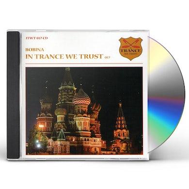Bobina IN TRANCE WE TRUST 17 CD