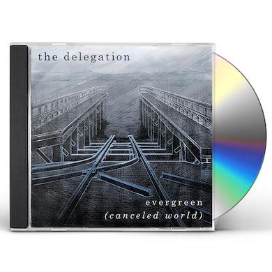 Delegation EVERGREEN (CANCELED WORLD) CD