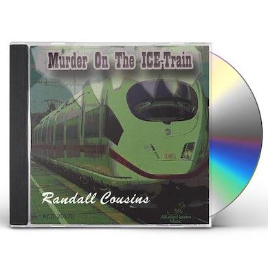 Randall Cousins MURDER ON THE ICE-TRAIN CD