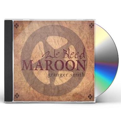 Granger Smith WE BLEED MAROON CD