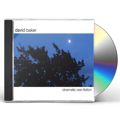David Baker CINEMATIC NON-FICTION CD