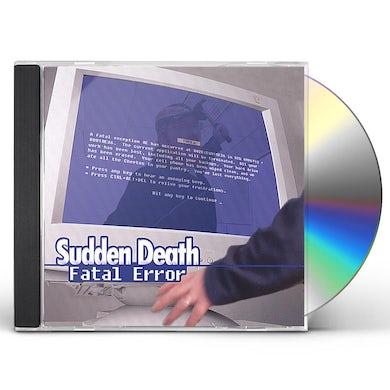 Sudden Death FATAL ERROR CD