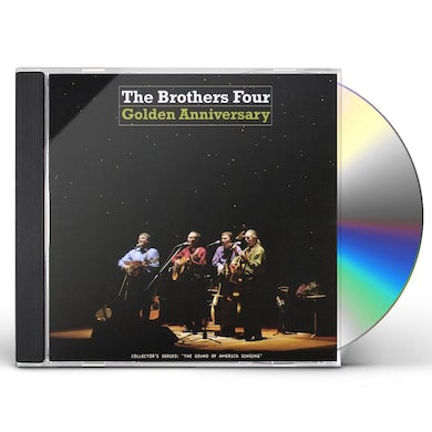 Brothers Four GOLDEN ANNIVERSARY CD