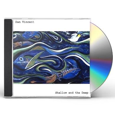 Dan Vincent SHALLOW & THE DEEP CD
