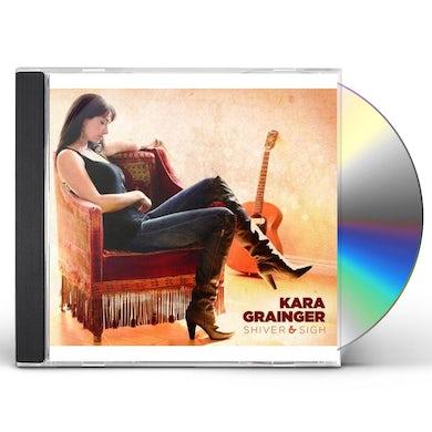Kara Grainger SHIVER & SIGH CD