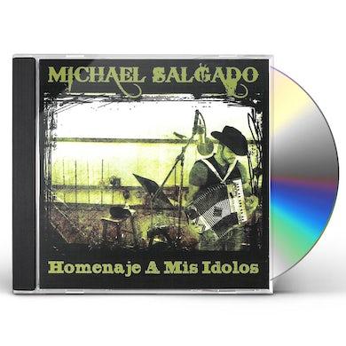 Michael Salgado HOMENAJE A MIS IDOLOS CD