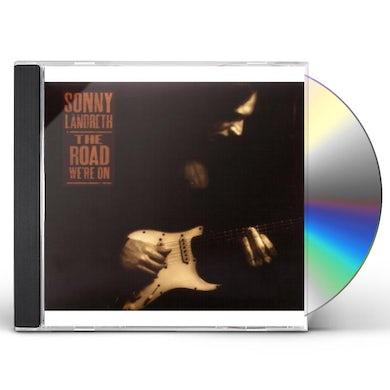 Sonny Landreth ROAD WE'RE ON CD