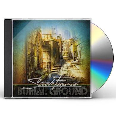 Stick Figure BURIAL GROUND CD