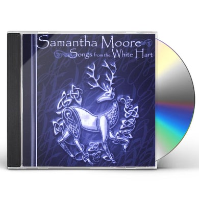 Samantha Moore SONGS FROM THE WHITE HART CD