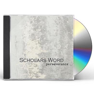 Scholars Word PERSERVERANCE CD