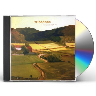 Triosence WHEN YOU COME HOME CD