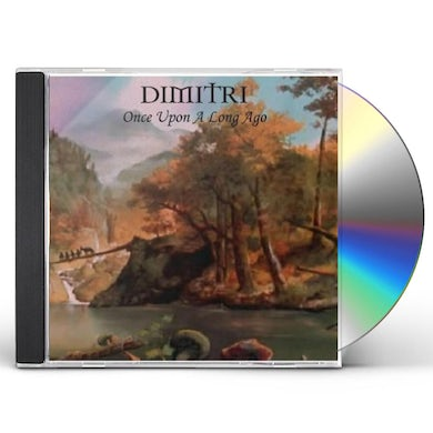 Dimitri ONCE UPON A LONG AGO CD
