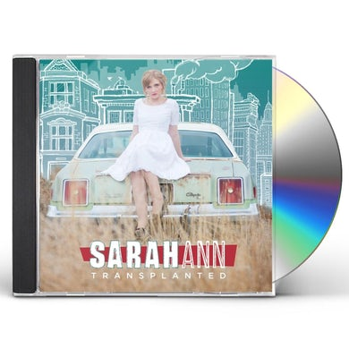 Sarah Ann TRANSPLANTED CD
