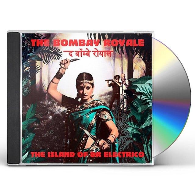 Bombay Royale ISLAND OF DR. ELECTRO CD