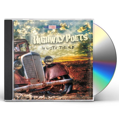 Highway Poets IN WITH THE OLD CD