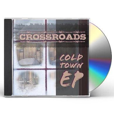 Crossroads COLD TOWN CD