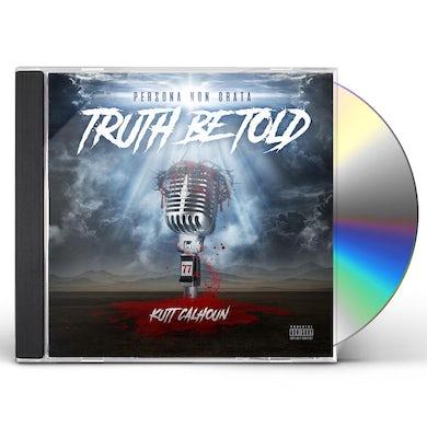 Kutt Calhoun TRUTH BE TOLD CD
