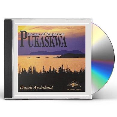 David Archibald PUKASKWA: SONGS OF SUPERIOR CD