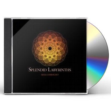 Max Corbacho SPLENDID LABYRINTHS CD