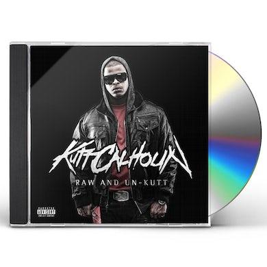 Kutt Calhoun RAW & UN-KUTT CD