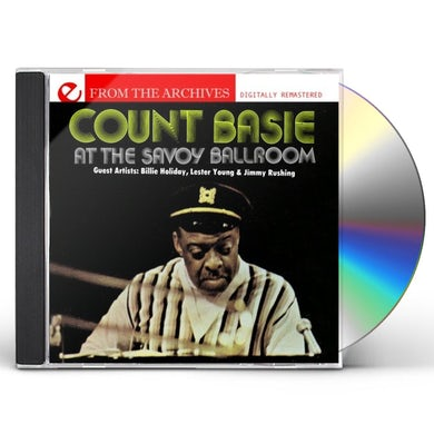 Count Basie SAVOY BALLROOM: FROM THE ARCHIVES CD