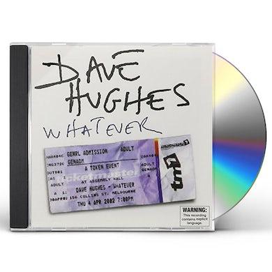 Dave Hughes WHATEVER CD