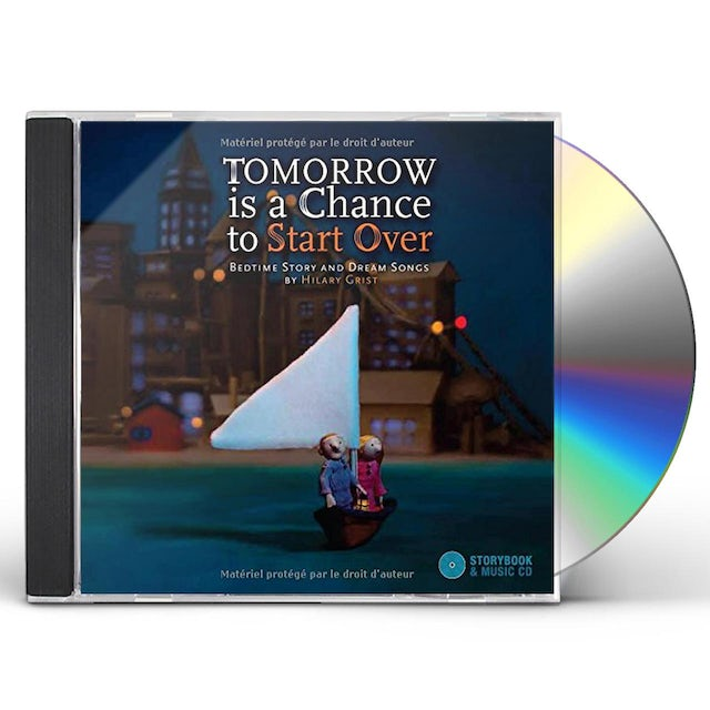 Hilary Grist TOMORROW IS A CHANCE TO START OVER CD