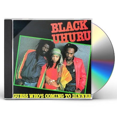 Black Uhuru GUESS WHO'S COMING TO DINNER CD
