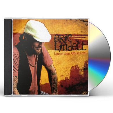 Eric Lindell LOW ON CASH RICH IN LOVE CD